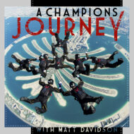 """A Champion's Journey"" Podcast"